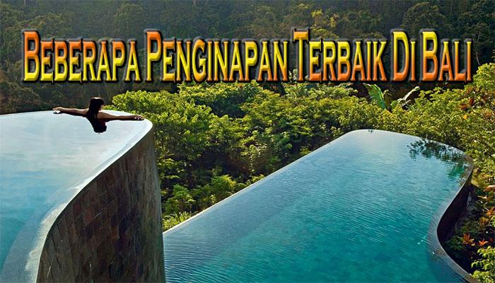 Beberapa Penginapan Terbaik Di Bali